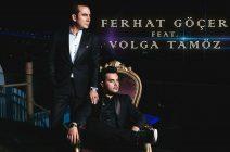 FERHAT GÖÇER feat. VOLGA TAMÖZ – GÜNAH