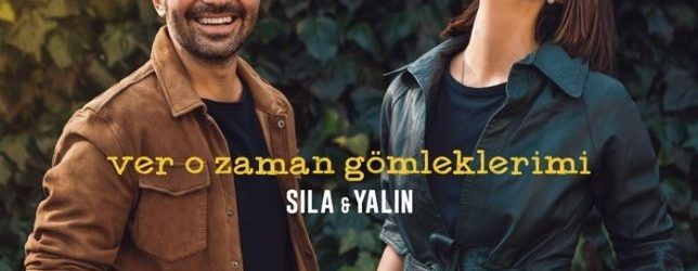 """SILA & YALIN """"VER O ZAMAN GÖMLEKLERİMİ"""""""